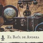 El Baúl de Andrea Episodio 5