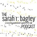 The Sarah Bagley Podcast