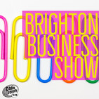30: Brighton Business Show - July 2020
