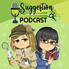 Suggestion Podcast
