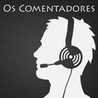 Os Comentadores   Mundo Podcast