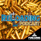 Reloading Podcast 257 – Broken Balls