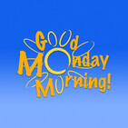 Good Monday Morning! - episode 5