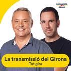 La transmissió del Girona