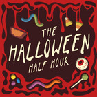 The Halloween Half Hour