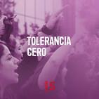 Tolerancia Cero - Love me tinder - 14/11/19