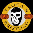 Troca n'Wrestling