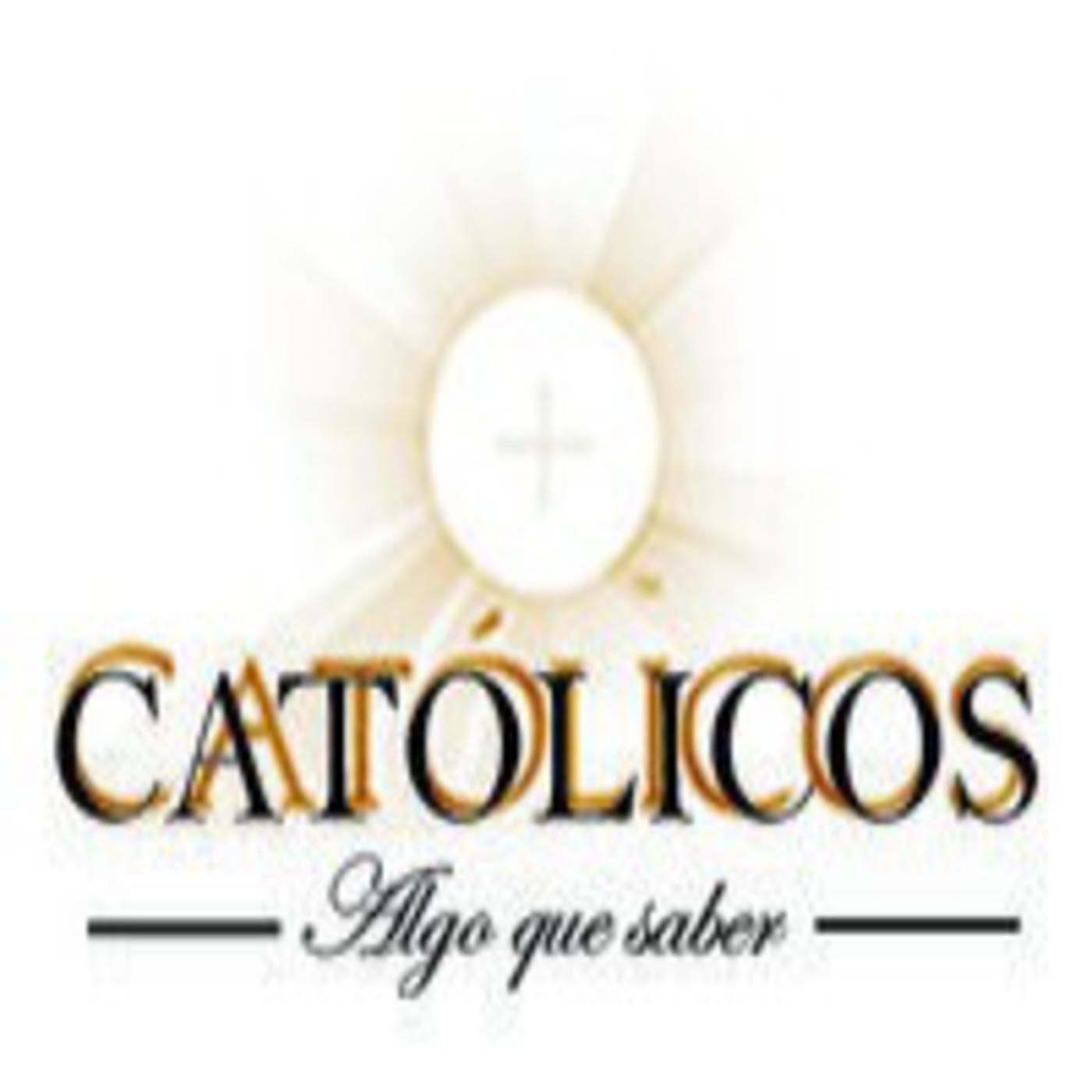 Católicos Algo que Saber