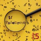 El palabrero - Un bucólico talismán - 20/10/19