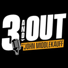 3 and Out With John MiddleKauff- Why is this the best NFL free agency every?