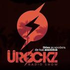 U ROCKZ RADIO SHOW (Fuera de emisión)