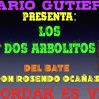 Dos Arbolitos Radionovela
