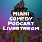 Miami Comedy Podcast 10-21-20 - Gay harassment, Holidays in October, and being an influencer