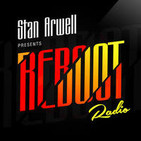 Stan Arwell Presents Reboot Radio