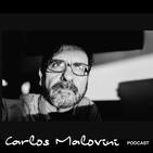 Carlos Malovini Podcast