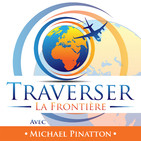 Podcast Traverser La Frontière