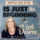 Happily Ever After Is Just The Beginning! – Lesli