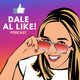 Dale Al Like! Podcast