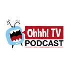 Temporada 02 - Ohhh! TV Podcast