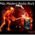 Mas Madera Radio Rock