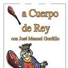 A CUERPO DE REY
