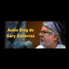 Audio-blog de Gary Gutiérrez