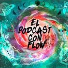 Podcast con Flow