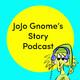 #20 - JoJo Gnome And The Pet