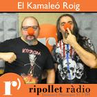 El Kamaleó Roig