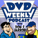 DVD Weekly Podcast Plus!