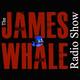 Ep.307 – The Blob! – James Whale Radio Show