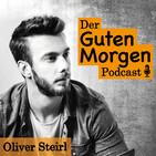 """Warum verdienst du es, erfolgreich zu sein? – """"Der Guten-Morgen-Podcast"""" #135"""