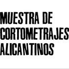Muestra de Cortometrajes Alicantinos