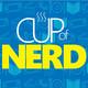 Episode #31 – Cup of Nerd Valentine's Special