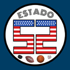 Estado 52 - Episodio 17 (NBA)