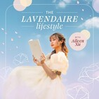 The Lavendaire Lifestyle