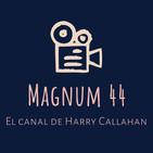 MAGNUM 44: El canal de Harry Callahan