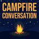 A Grateful Campfire (Part 1)