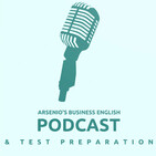 Arsenio's ESL Podcast: TOEFL Idioms - Part X