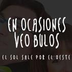 En ocasiones veo bulos (Canal Extremadura Radio)