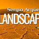 Landscape By Sergio Arguero Ep. 061 / May 2019