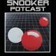 Snooker Potcast Episode 25 - Sodastream / Rigged / Higgo drunk