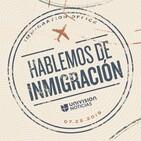 Hablemos de inmigración