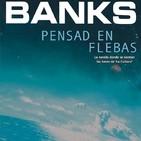 Iain M. Banks - Pensad en Flebas (La Cultura 1)