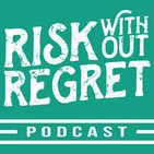 Risk Without Regret