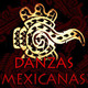 Danzas Mexicanas