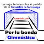 POR LA BANDA - Tertulia Gimnástica - Programa 894 - 19 marzo 2019