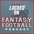 LOCKED ON FANTASY FOOTBALL — 7/29/19 — Texans 2019 fantasy football preview