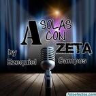 Podcast A SOLAS CON ZETA