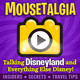 Mousetalgia Episode 553: Disneyland's 55ers, Haunted Mansion's 50th